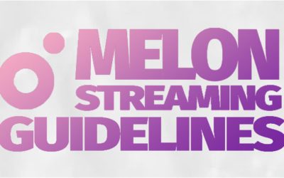 Melon Streaming Guidelines