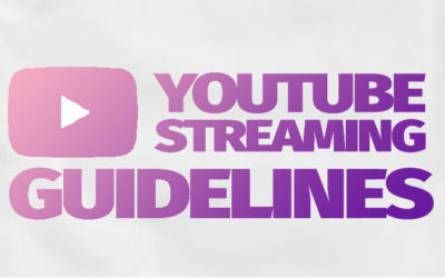 Youtube Streaming Guideline